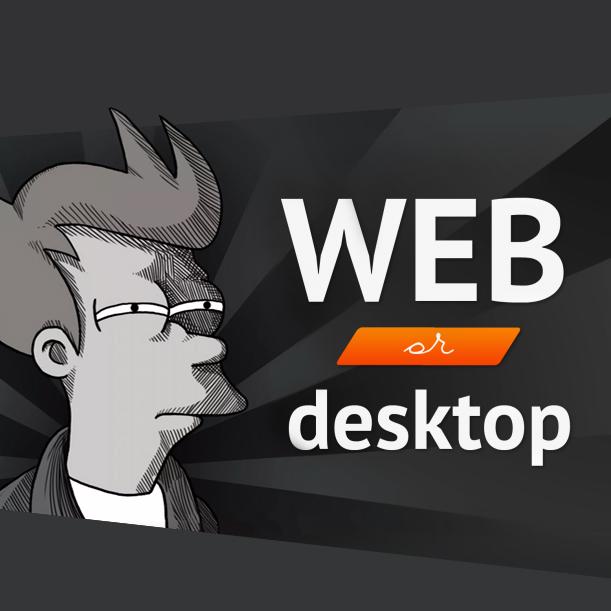 Веб или десктоп— что выбрать студенту?